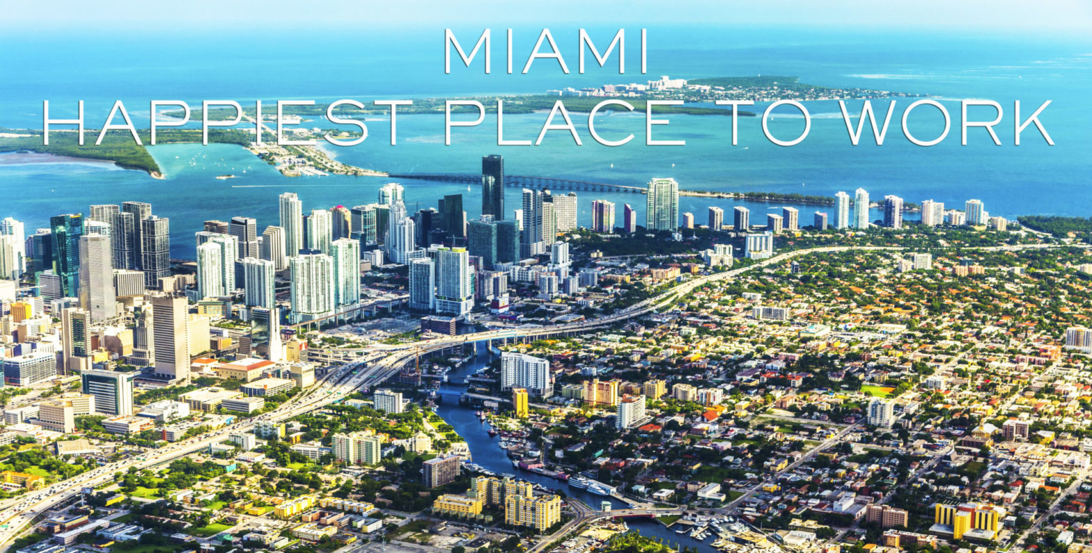 Miami, the best city or work in 2016