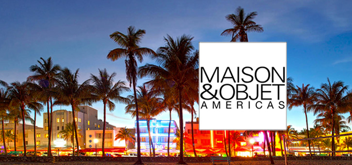 Miami hosts the Maison et Objets 2016 show